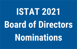 REMINDER: ISTAT Board of Directors Nominations - 2021